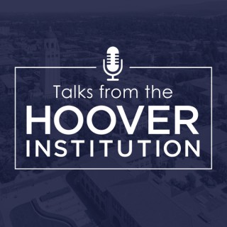 Talks from the Hoover Institution