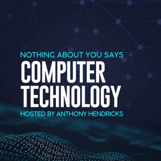 Nothing About You Says Computer Technology