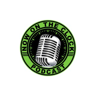 Now On The Clock Podcast