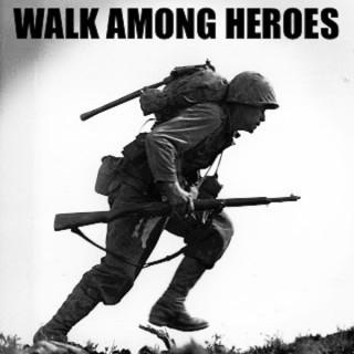 Walk Among Heroes