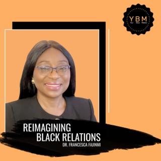 Reimagining Black Relations