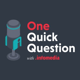 One Quick Question with Infomedia