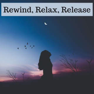 Rewind Relax Release