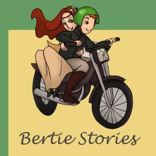 Bertie Stories
