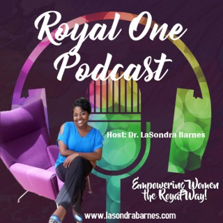 Royal One Podcast