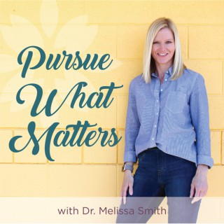 Pursue What Matters