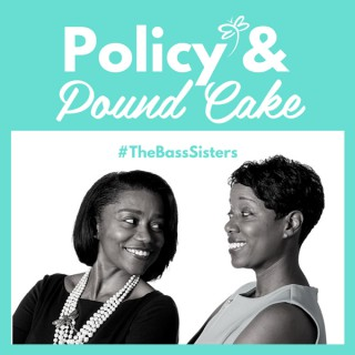 Policy and Pound Cake