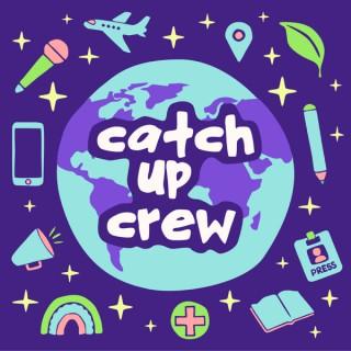 Catch Up Crew