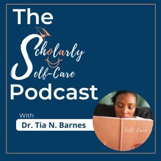 Scholarly Self-Care
