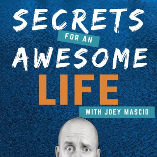 Secrets for an Awesome Life