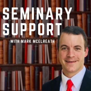 Seminary Support