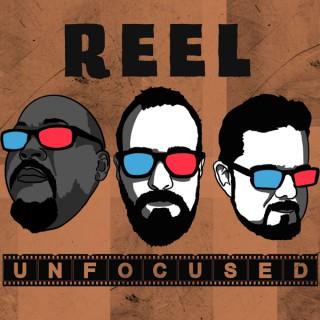 Reel Unfocused