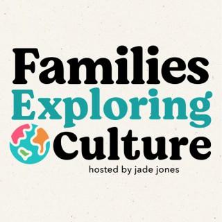 Families Exploring Culture