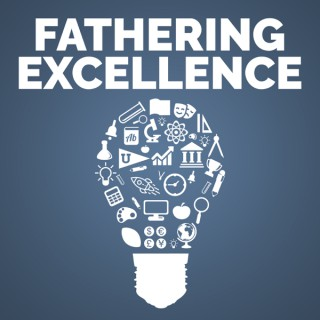 Fathering Excellence