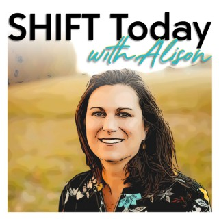 Shift Today with Alison