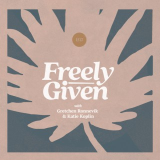 Freely Given