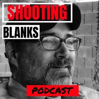 Shooting Blanks Podcast
