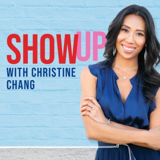 Show Up With Christine Chang