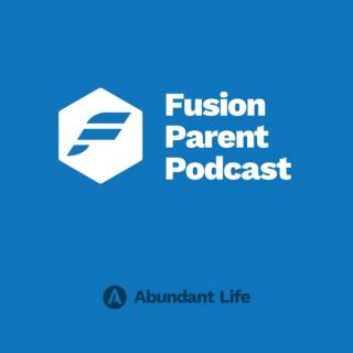 Fusion Parent Podcast