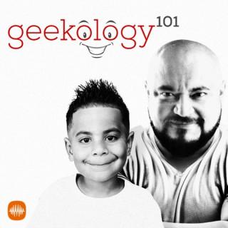 Geekology 101
