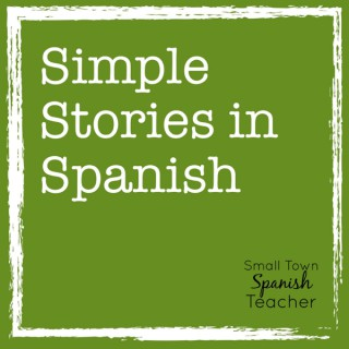 Simple Stories in Spanish