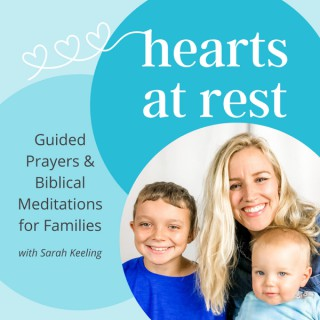 Hearts at Rest with Sarah Keeling
