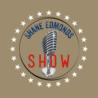 Shane Edmonds Show