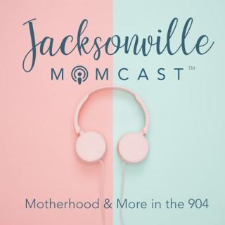 Jacksonville Momcast