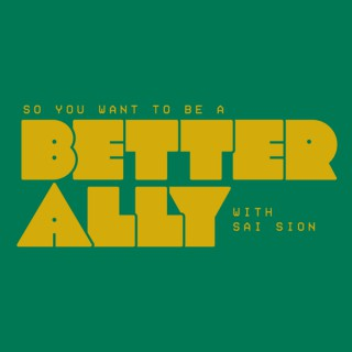 So You Want to Be a Better Ally