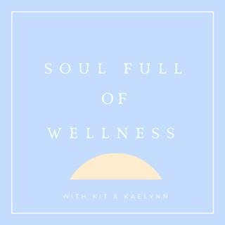 Soul Full of Wellness
