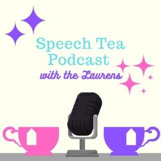 Speech Tea