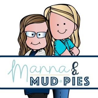 Manna and Mud Pies