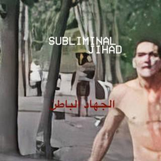 Subliminal Jihad