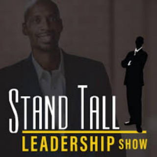 STAND TALL LEADERSHIP SHOW