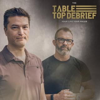 THE TABLE TOP DEBRIEF