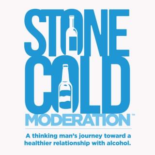 Stone Cold Moderation™