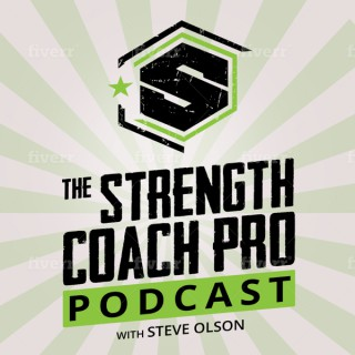 Strength Coach Pro - The Podcast