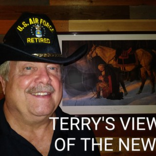 Terry's Views of the News Podcast