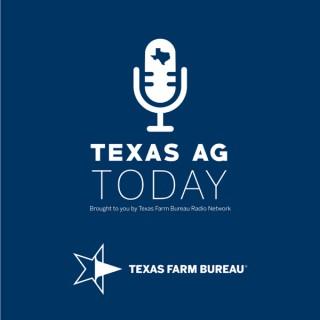 Texas Ag Today