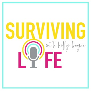 Surviving Life with Holly