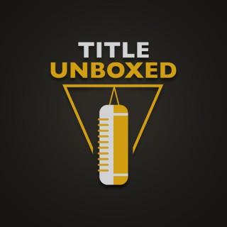 TITLE Unboxed
