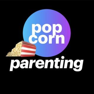 Popcorn Parenting