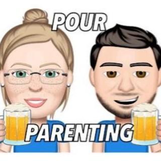 Pour Parenting