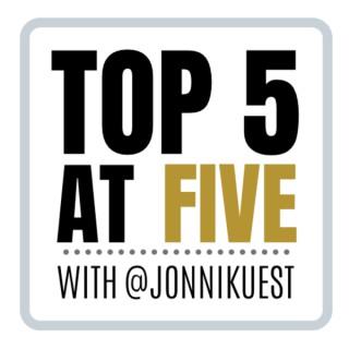 Top 5 at Five