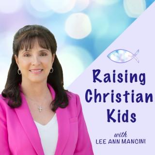 Raising Christian Kids