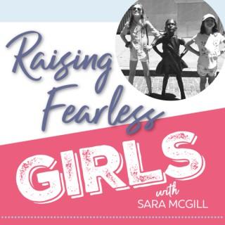 Raising Fearless Girls