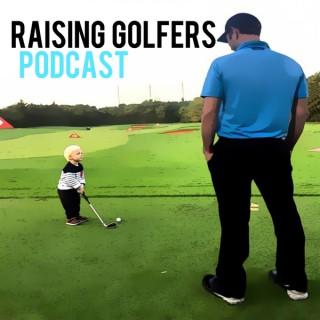Raising Golfers Podcast