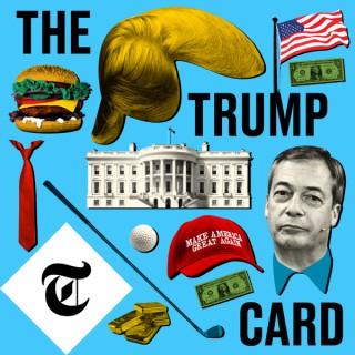The Trump Card, with Nigel Farage