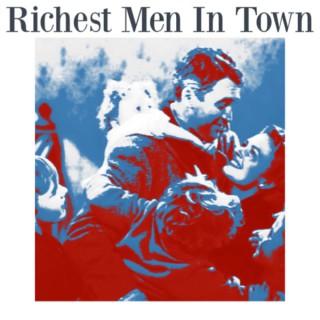 Richest Men in Town