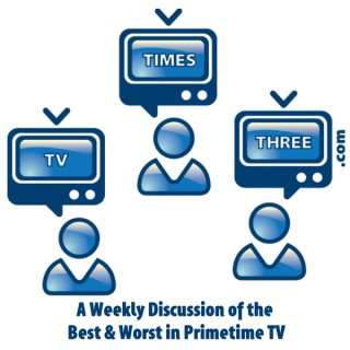 TV times Three Podcast